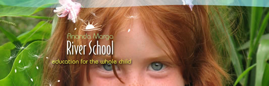 Ananda Marga River School - Australia Private Schools