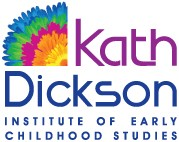 Kath Dickson Institute of Early Childhood Studies